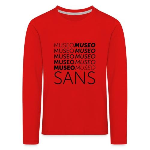 museo sans - Kids' Premium Longsleeve Shirt