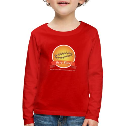 He is Risen ! (Il est ressuscité) - T-shirt manches longues Premium Enfant