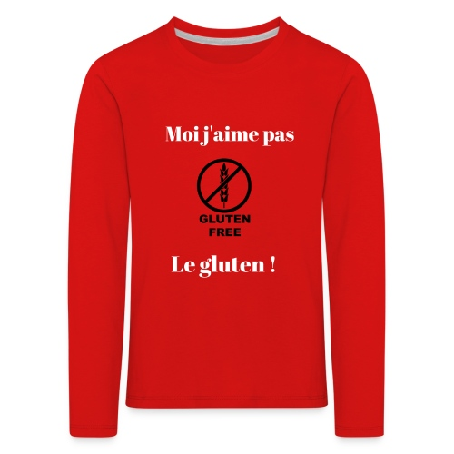 Moi j'ai pas le gluten ! - T-shirt manches longues Premium Enfant