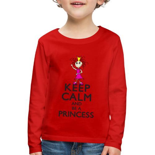 Keep calm an be a princess - Kinder Premium Langarmshirt