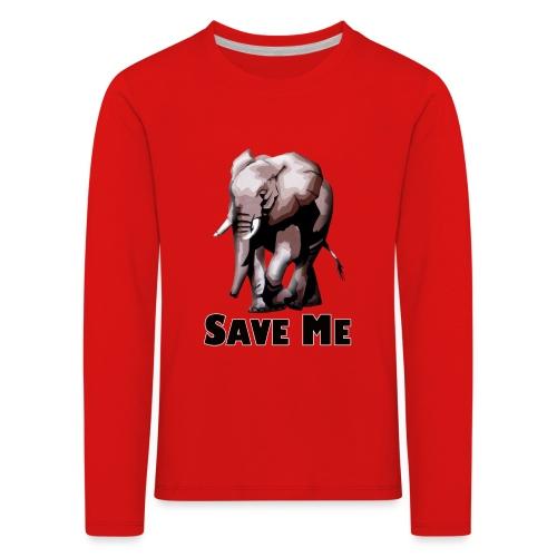 Elefant - SAVE ME - Kinder Premium Langarmshirt