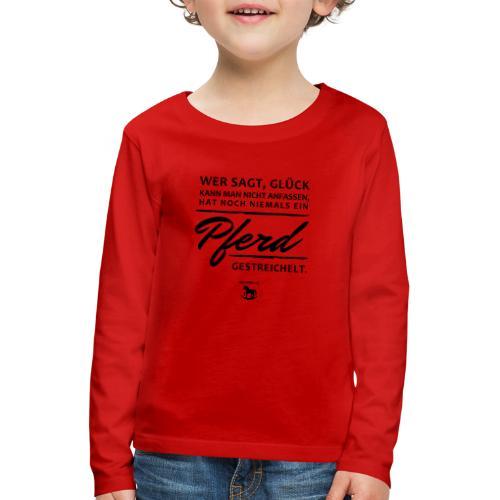 Pferd - Glück - Kinder Premium Langarmshirt