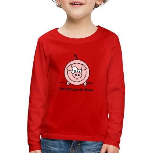 Cochon, Ceci n'est pas du Bacon - T-shirt manches longues Premium Enfant