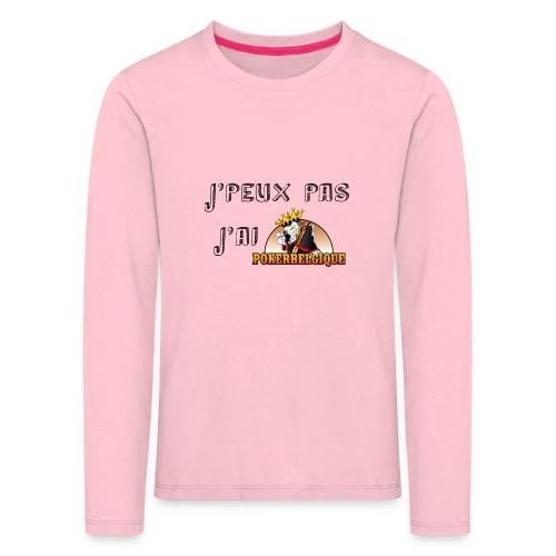 J'peux pas j'ai PB - T-shirt manches longues Premium Enfant
