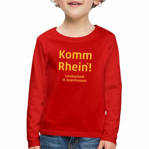 Komm Rhein! Loreleystadt St. Goarshausen - Kinder Premium Langarmshirt