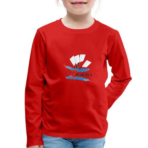 Entre 2 Rivières - T-shirt manches longues Premium Enfant