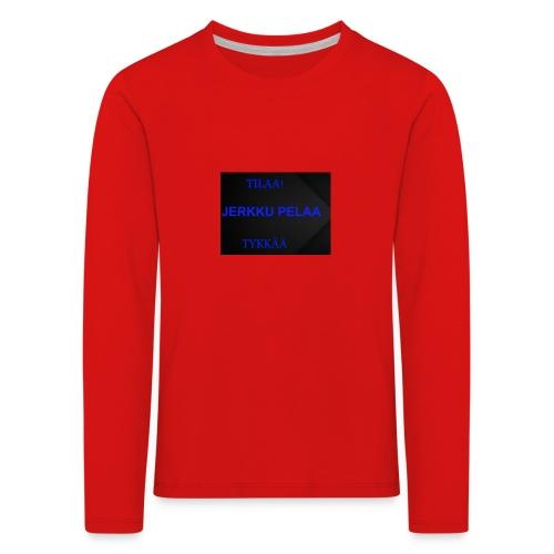jerkku - Lasten premium pitkähihainen t-paita