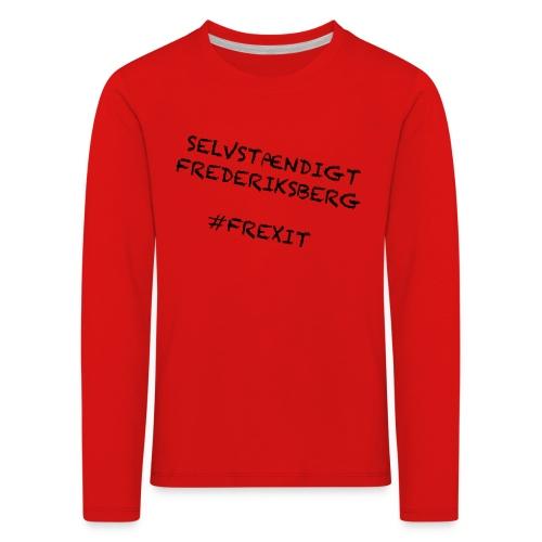 Selvstændigt Frederiksberg #FREXIT - Børne premium T-shirt med lange ærmer
