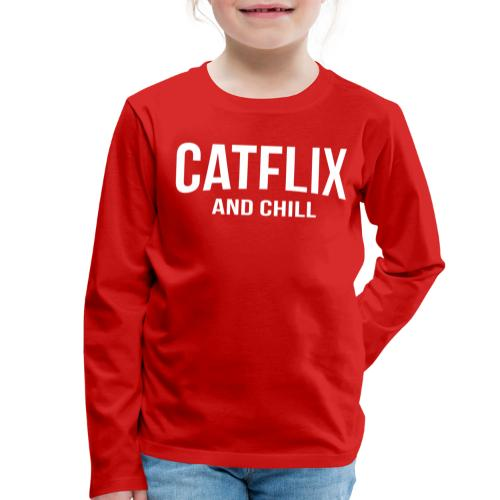 Catflix and Chill - Kinder Premium Langarmshirt