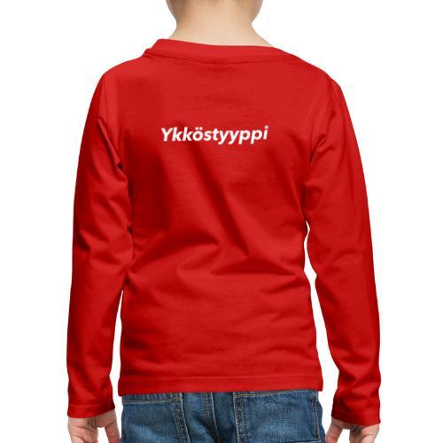 Ykköstyyppi - Lasten premium pitkähihainen t-paita