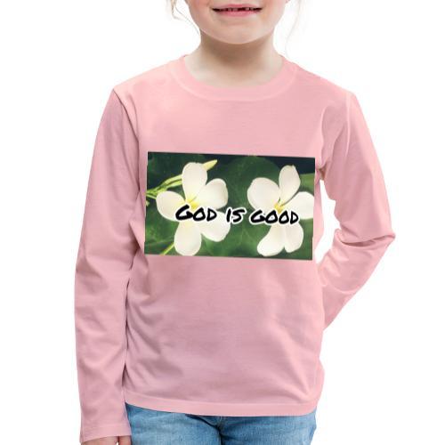 God is good - Kids' Premium Longsleeve Shirt