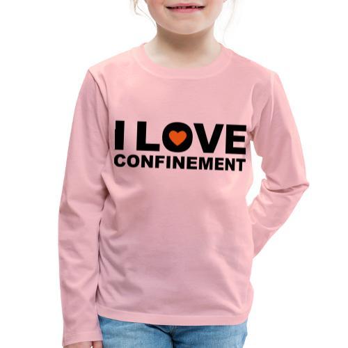 j aime le confinement - T-shirt manches longues Premium Enfant