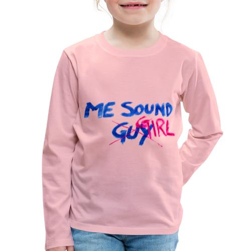 me = sound girl - Kids' Premium Longsleeve Shirt