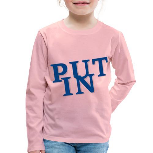 put in - Kinder Premium Langarmshirt