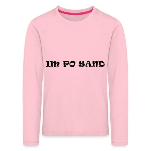 IM PO SAND Unterwäsche - Kinder Premium Langarmshirt