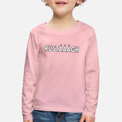 Rustaaagh Blijven! - Kinderen Premium shirt met lange mouwen