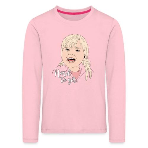 Hard To Get - Børne premium T-shirt med lange ærmer