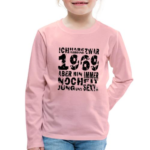 Sexy Jahrgang 1969 - Kinder Premium Langarmshirt