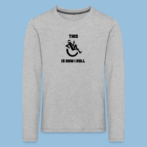 Howiroll10 - Kinderen Premium shirt met lange mouwen