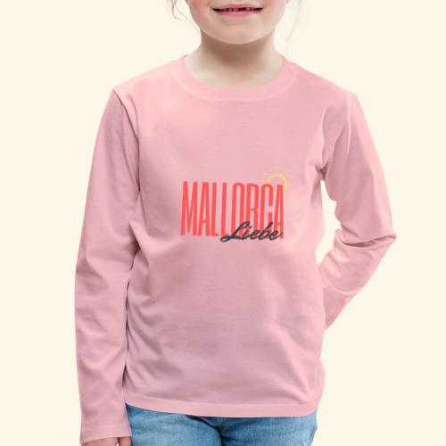 Mallorca Liebe - Kinder Premium Langarmshirt