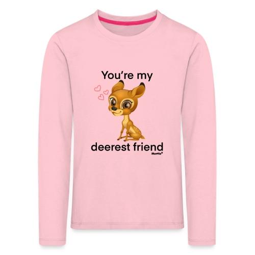 Deerest przyjaciel przez Diamondlight - Koszulka dziecięca Premium z długim rękawem