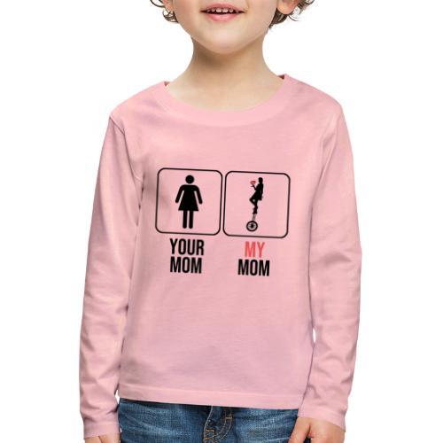 Circuslover - My Mom - Maglietta Premium a manica lunga per bambini