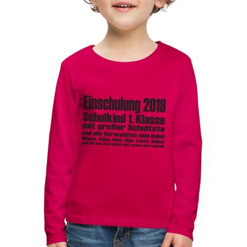 Einschulung-2019 - Kinder Premium Langarmshirt