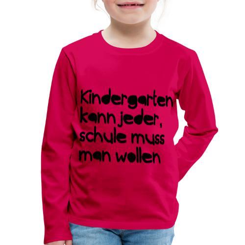 Kindergarten (Spruch) - Kinder Premium Langarmshirt