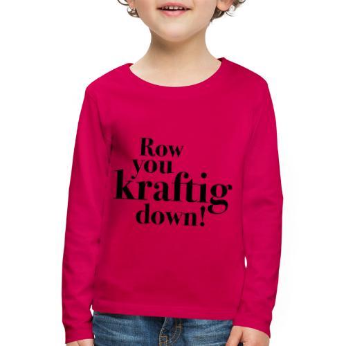 rowyoudown - Premium langermet T-skjorte for barn