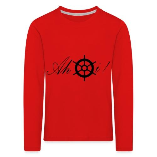Ahoi - Kinder Premium Langarmshirt