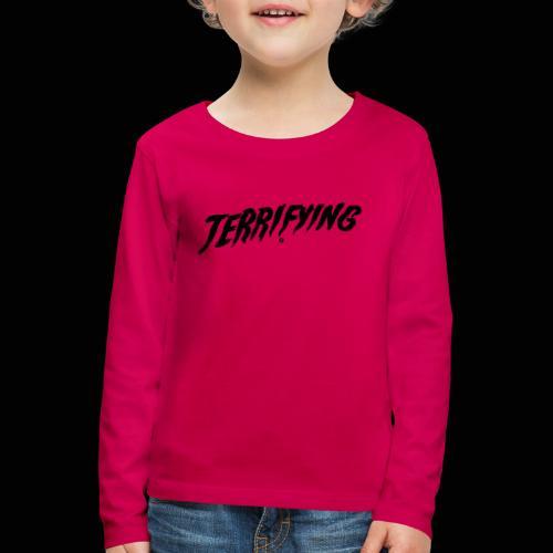 Terrifying, la peur graphique ! - T-shirt manches longues Premium Enfant