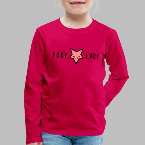 FOXY LADY - Kinder Premium Langarmshirt