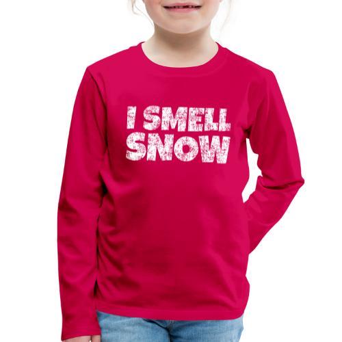I Smell Snow Schnee, Weihnachten & Wintersport - Kinder Premium Langarmshirt