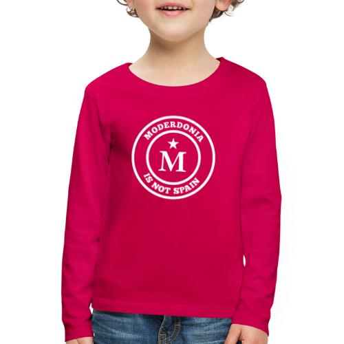 Moderdonia is not Spain - Camiseta de manga larga premium niño