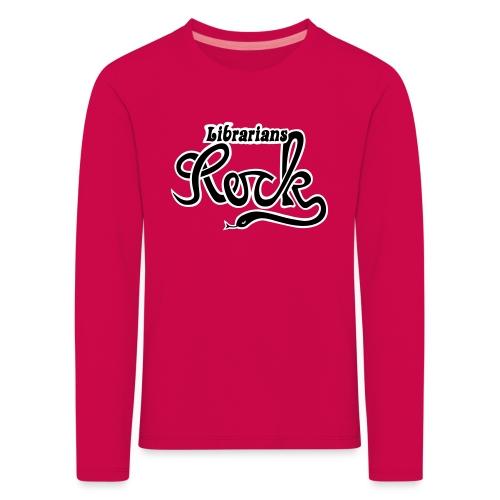 Librarians ROCK - Långärmad premium-T-shirt barn