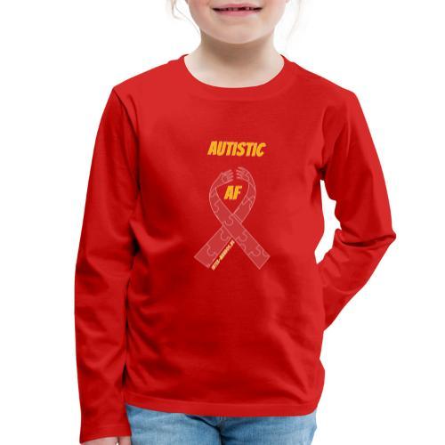 Autistic as F*** - Kinder Premium Langarmshirt