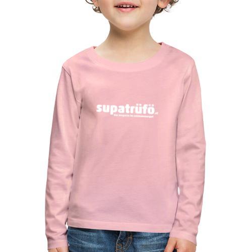 supatrüfö das magazin im salzkammergut - Kinder Premium Langarmshirt