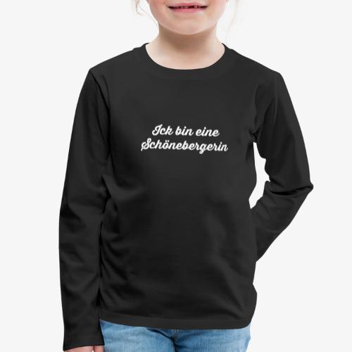 Ick bin eine Schönebergerin - Kinder Premium Langarmshirt