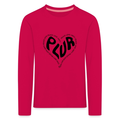 PLUR Peace Love Unity & Respect ravers mantra in a - Kids' Premium Longsleeve Shirt