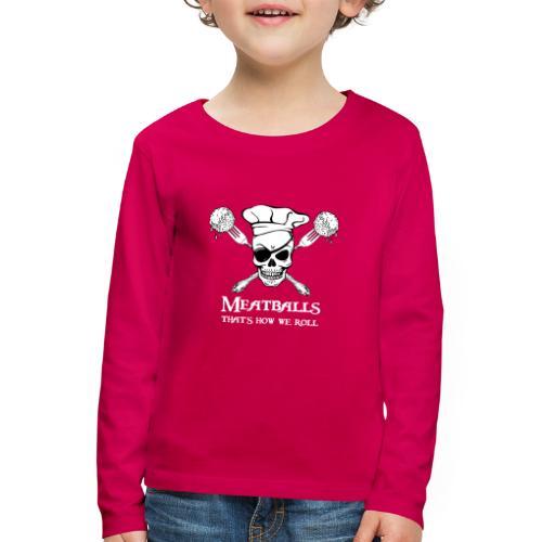 Meatballs - tinte scure - Maglietta Premium a manica lunga per bambini