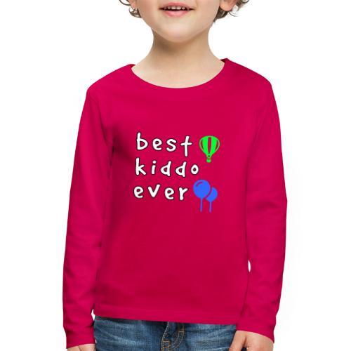Vi har det bästa barnet av alla - Långärmad premium-T-shirt barn