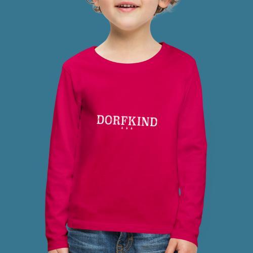 Statement. Dorf. - Kinder Premium Langarmshirt