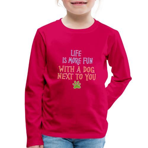 Hondenshirt met tekst - Kinderen Premium shirt met lange mouwen