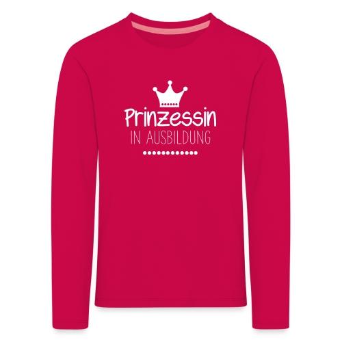 Prinzession in Ausbildung - Kinder Premium Langarmshirt