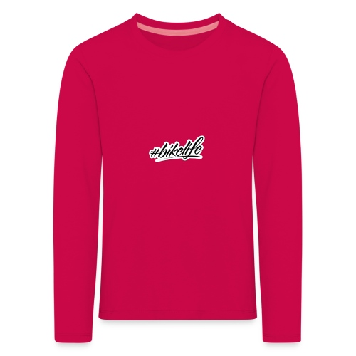 #BIKELIFE - Kids' Premium Longsleeve Shirt