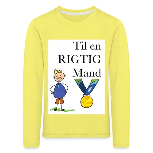 En rigtig mand - Børne premium T-shirt med lange ærmer