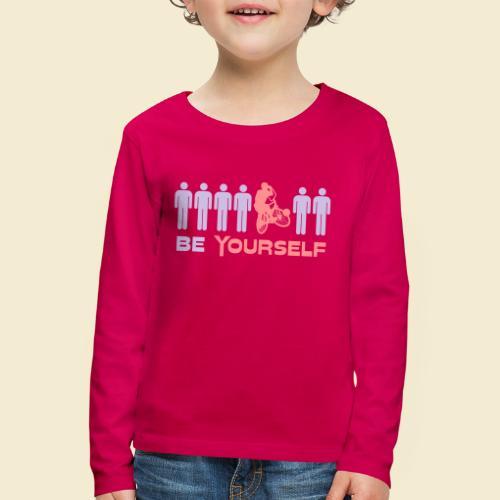 Radball   Be Yourself - Kinder Premium Langarmshirt