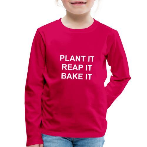 plantitreapitbakeit_white - Kinder Premium Langarmshirt