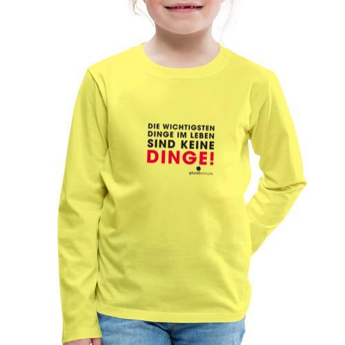Motiv DINGE schwarze Schrift - Kinder Premium Langarmshirt