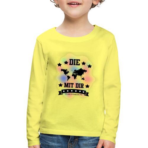 Die Welt mit dir bunt weiss - Klamottendesigns - Kinder Premium Langarmshirt